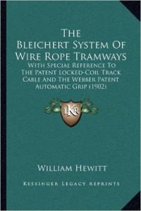 Bleichert System W.R.T. by W. Hewitt