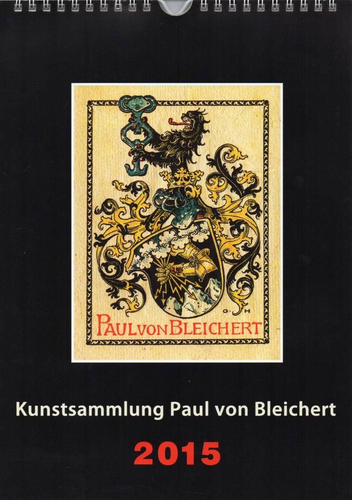 Kalender 2015 Paul von Bleichert
