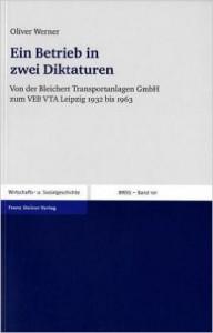 O. Werner Ein Betrieb in zwei Diktaturen